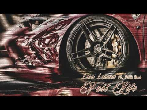 Loso Loaded & PnB Rock - Fast Life [Prod. By Benbillions]