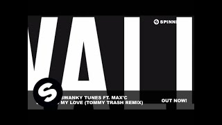 R3hab & Swanky Tunes Ft. Max'C - Sending My Love (Tommy Trash Remix)