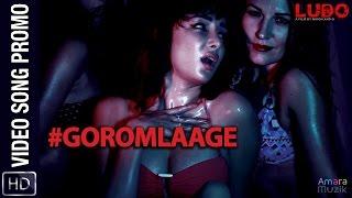 Gorom Laage | Video song Promo | Ludo Bangla Movie | Feryna | Suyasha | Q | Bangla Item Song