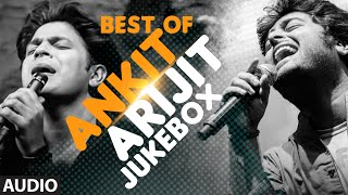 Best of ARIJIT SINGH & ANKIT TIWARI - TOP HINDI SONGS (Hit Collection) - DUET JUKEBOX