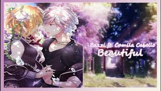 Bazzi feat. Camila Cabello~ Beautiful [Nightcore]