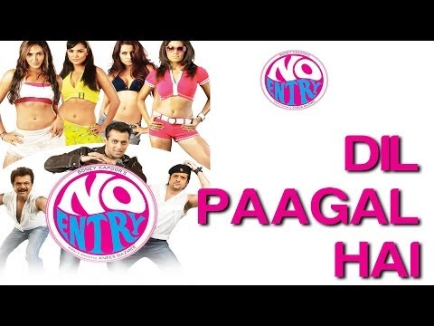Dil Paagal Hai - No Entry | Anil Kapoor Bipasha Basu Celina...