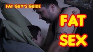 The Best Way To F*ck When You're Fat - Fat Guy's Guide