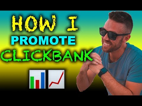 How I Promote Clickbank Products (FREE, EASY, & HQ Traffic)