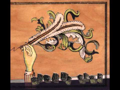 Arcade Fire - Neighborhood 4 7 Kettles