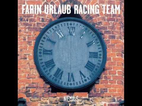Farin Urlaub Racing Team - Worte Fehlen