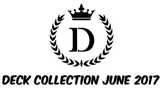 Deck Collection [June 2017]