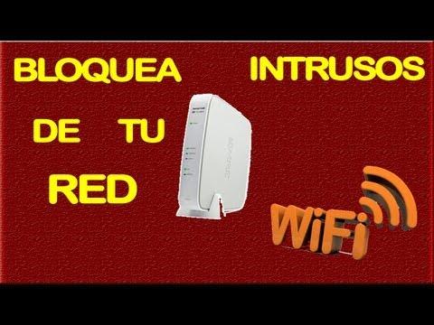 BLOQUEA INTRUSOS DE TU RED WI FI INFINITUM MODEM 2WIRE