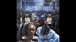 THE AVENGER (An Original Kenyan SciFi Full Film)