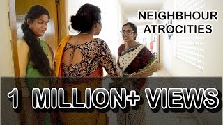 Neighbour Atrocities || Types of Neighbours || Pori Urundai