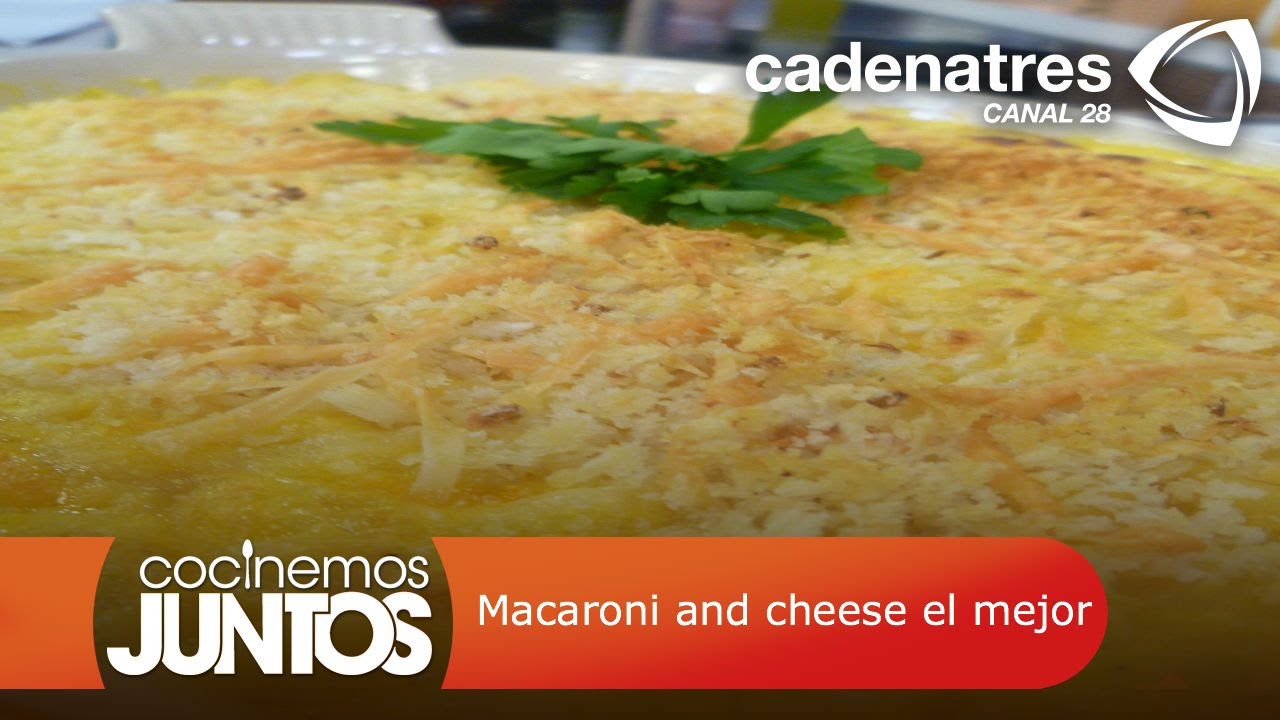 Macaroni and cheese el mejor - YouTube