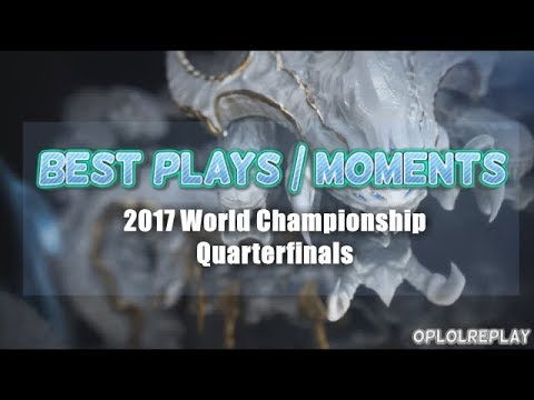 Best Plays/Moments - 2017 World Championship Quarterfinals