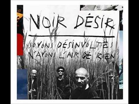 Noir Desir - One Trip One Noise