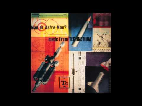 Man Or Astro-man - Junk Satellite