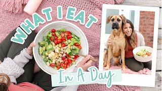 WHAT I EAT IN A DAY   Easy & Healthy Meal Ideas