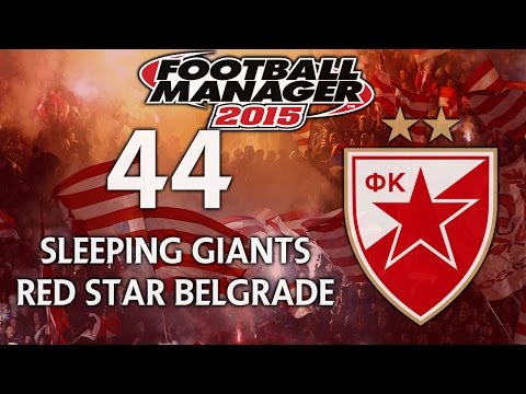 Sleeping Giants: Red Star Belgrade - Ep.44 Holding Our Own (Real Madrid)   Football Manager 2015