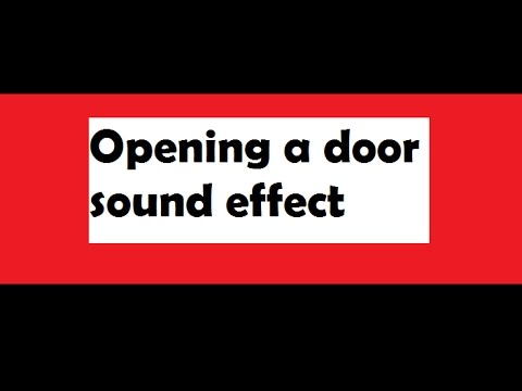Doors Opening Sound Effect Door Unlock Sound Effect