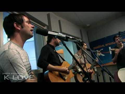 "K-LOVE - Jars Of Clay ""Two Hands"" LIVE"