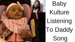Baby Kulture 👶🏽 listening to Daddy Offset song! Check it out!
