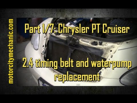 Part 1/7: Chrysler PT Cruiser timing belt and water pump