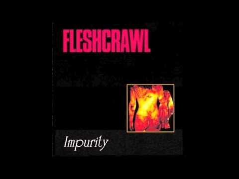 Fleshcrawl - Withering Life