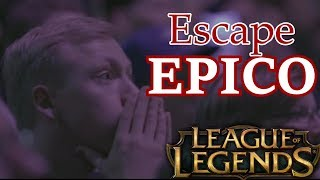 10 ESCAPES EPICOS league of legends