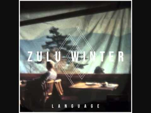 Zulu Winter - People That You Must Remember