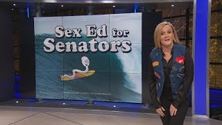 Sex Ed for Senators | May 15, 2019 Extended Act 1 | Full Frontal on TBS