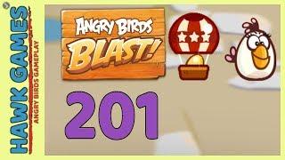 Angry Birds Blast Level 201 Hard - 3 Stars Walkthrough, No Boosters