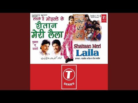Ladke Hai Mohalle Ke Shaitan Meri Laila (sawal) , Bhejungi Tujhe Jaldi Shamshaan Mere Majnoo... video