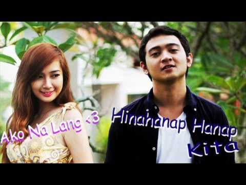 Hinahanap Hanap Kita - Ako Nalang ( Mash Up ) With Lyrics. By Shehyee And Ann B. Mateo video