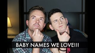 Baby Names We Love But Won't Be Using!!! (23 Weeks) - Gay Dads & Twins IVF Surrogacy / McHusbands