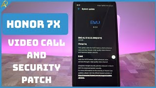 Honor 7x new update and video calling enabled 2019