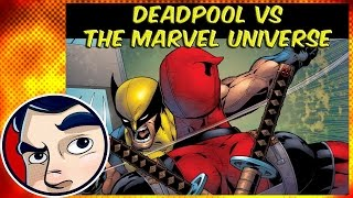 "Deadpool Vs the Marvel Universe ""Time Travel's a Pain"" PT1 - InComplete story"