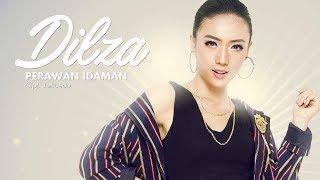 Dilza Perawan Idaman Official Radio Release