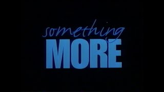 SOMETHING MORE MOVIE TRAILER [VHS] 1999