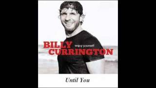 Watch Billy Currington Until You video
