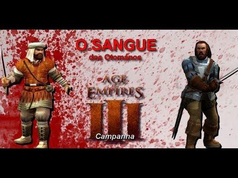 Campanha Age Of Empires III Parte 1: O Sangue dos Otomanos