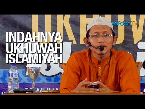 Kajian Islam: Indahnya Ukhuwah Islamiyah - Ustadz Badru Salam, Lc