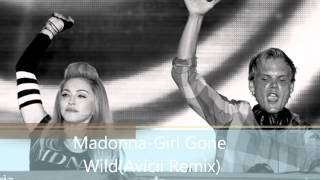 Madonna-Girl Gone Wild(Avicii Remix) HQ
