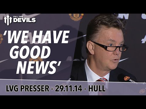 'We Have Good News' | Manchester United Vs Hull City | Van Gaal Press Conference