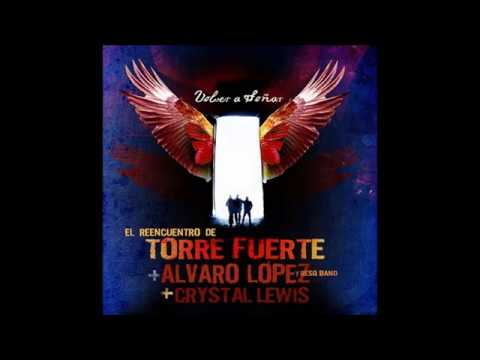 Volver a Soñar El Reencuentro De TORRE FUERTE + ALVARO LOPEZ & RESQ BAND +CRYSTAL LEWIS HD