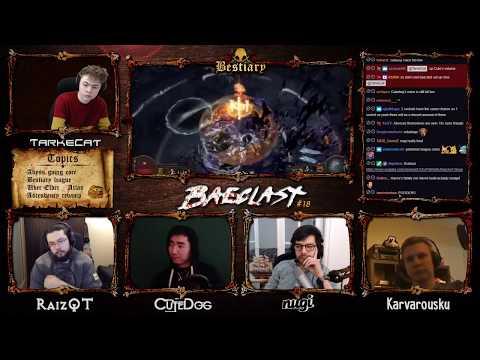 Baeclast #18 Bestiary League & 3.2 With Nugi & Karv