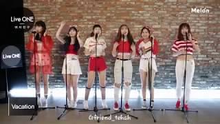 여자친구 Gfriend sing VACATION live