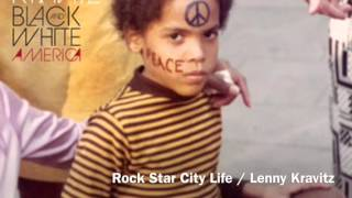 Watch Lenny Kravitz Rock Star City Life video