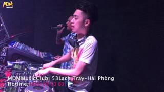 MDM Music Club  - DJ Thái Hoàng On The Mix - 05/02/2016