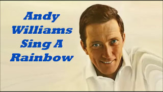 Watch Andy Williams Sing A Rainbow video