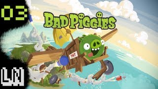 Let's Play Bad Piggies 03 - That'll do pig.