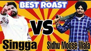 Singga VS SidhuMooseWala/Best Roast/Legend/A Sikh Company