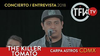 The Killer Tomato Concierto/Entrevista TFKTV